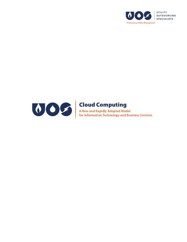 Cloud Computing A New and Rapidly Adopted Model for Information Technology and Business Services