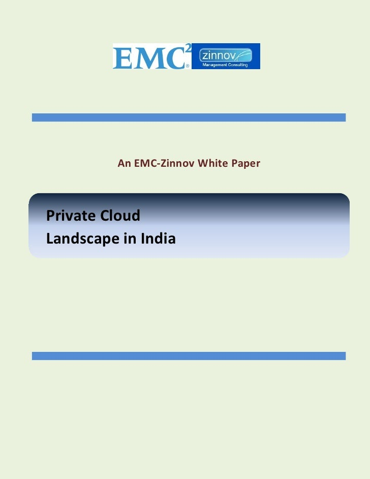 An EMC-Zinnov White PaperPrivate CloudLandscape in India