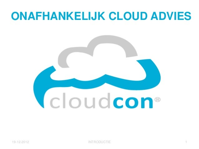 CloudCon, Onafhankelijk Cloud Advies