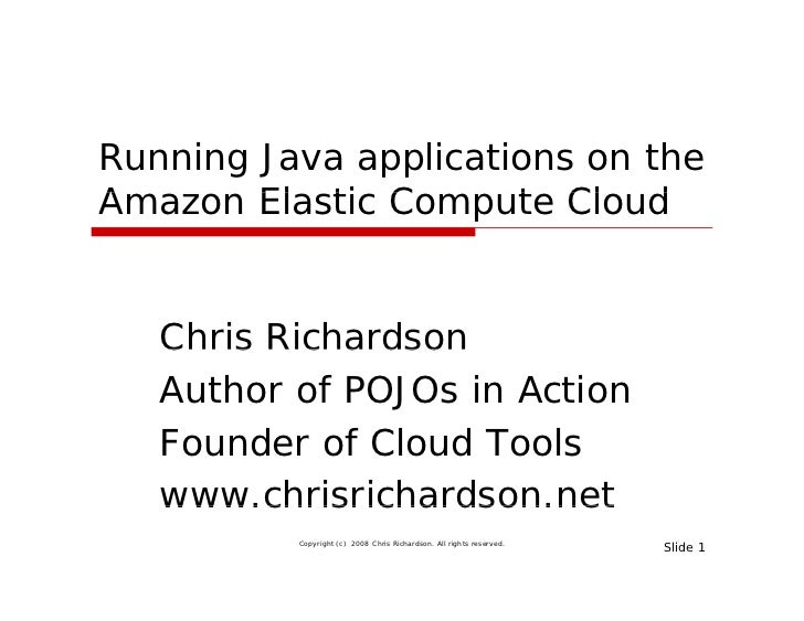 Developing and Deploying Java applications on the Amazon Elastic Compute Cloud (CloudCon East 08)