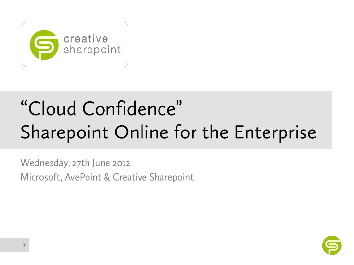 Cloud confidence - SharePoint Online for the Enterprise