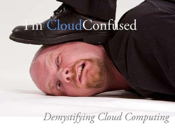 Cloud confused