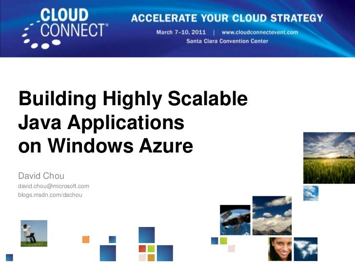 CloudConnect 2011 - Building Highly Scalable Java Applications on Windows Azure