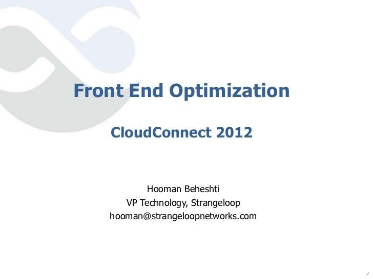 Front End Optimization [Cloud Connect 2012]