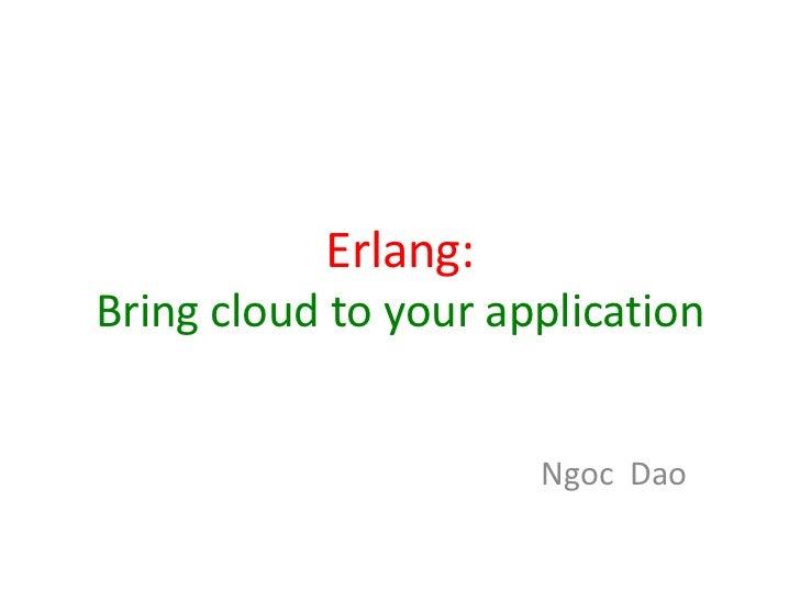 Cloud Erlang