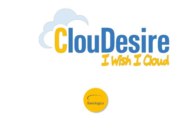 ClouDesire @ Italian DevOps Initiative 2013 #idi2013