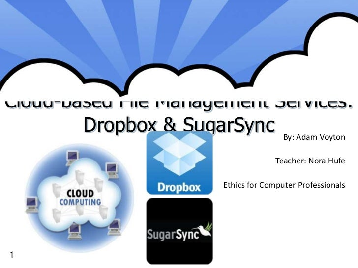 Cloud file storage and sharing   dropbox, sugar sync