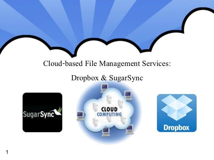 Cloud file storage and sharing   dropbox, sugar sync