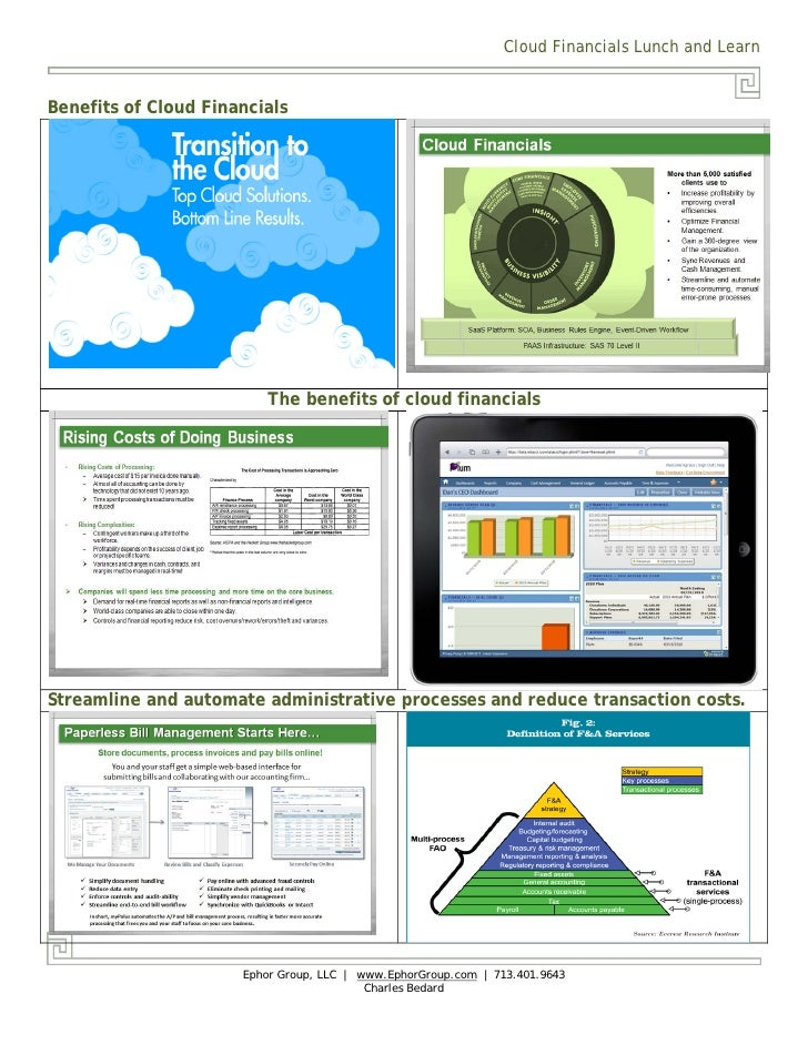 Cloud Financials Lunch and LearnBenefits of Cloud Financials                          The benefits of cloud financialsStre...