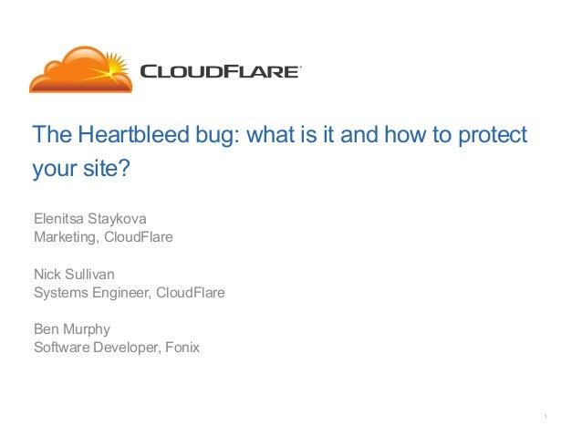 CloudFlare - The Heartbleed Bug - Webinar