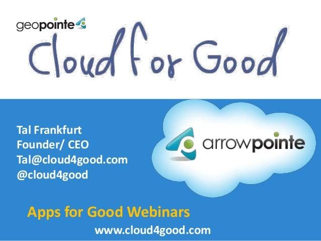 Apps for Good Webinar: Geopointe