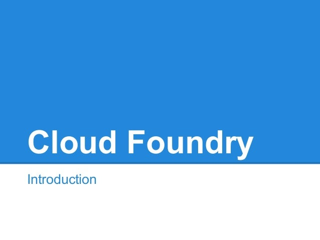 Cloud FoundryIntroduction