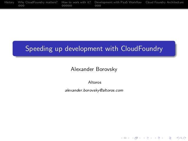 Speeding up Development with Cloud Foundry