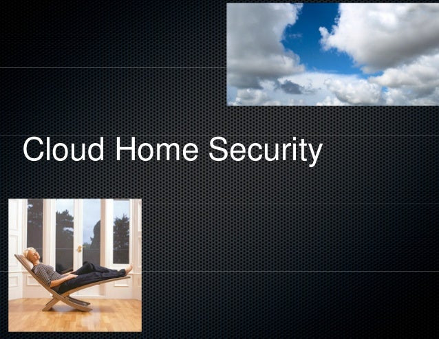 Cloud Home Security