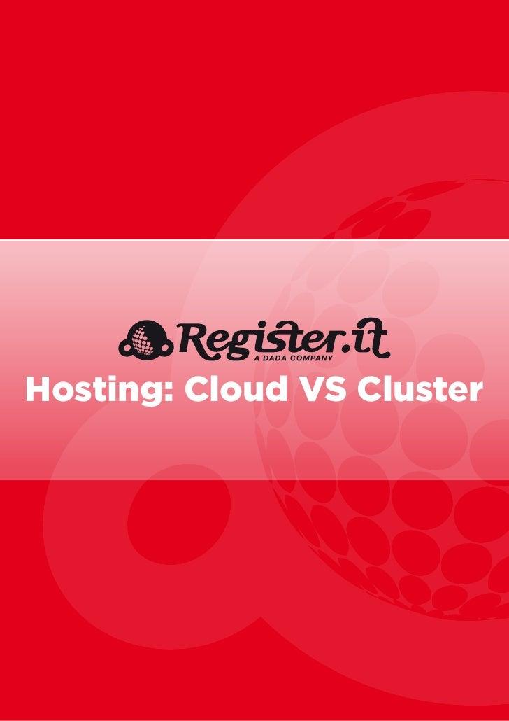 Cloud Hosting Vs Cluster