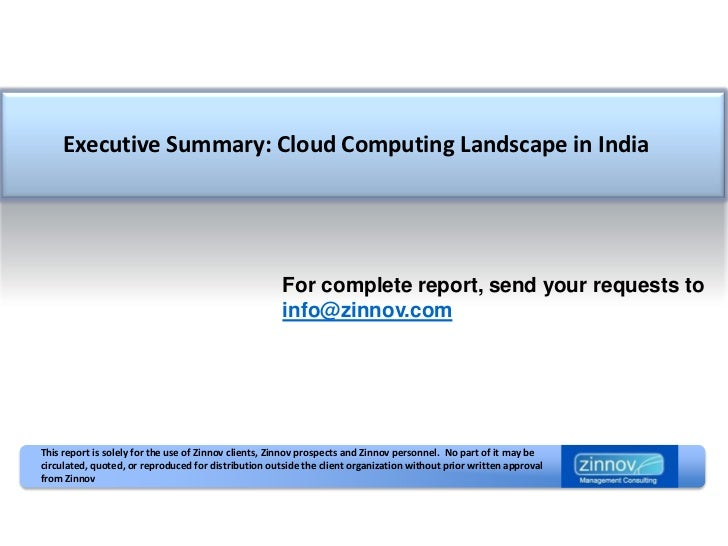 Executive Summary: Cloud Computing Landscape in India                                                           For comple...