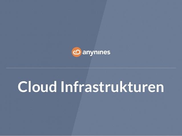 Cloud Infrastrukturen
