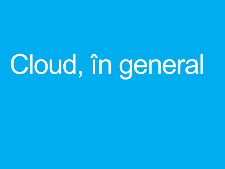 Cloud în general