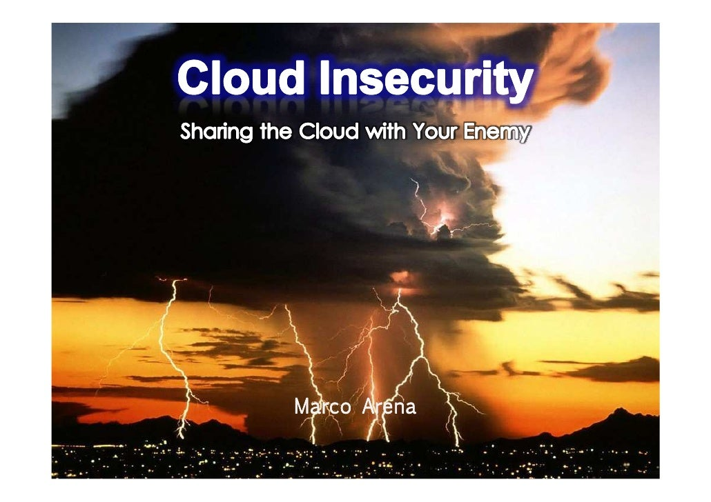 Cloud Insecurity