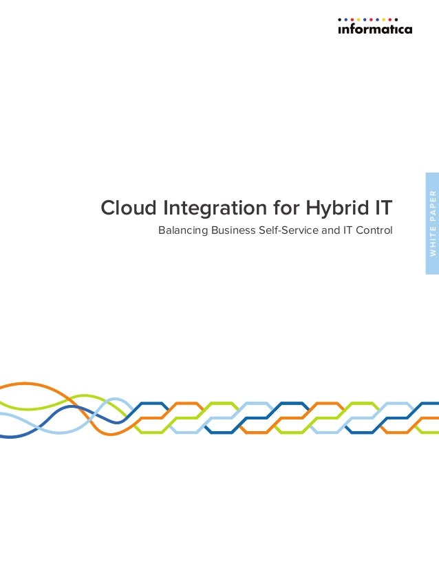 WHITEPAPER Cloud Integration for Hybrid IT Balancing Business Self-Service and IT Control