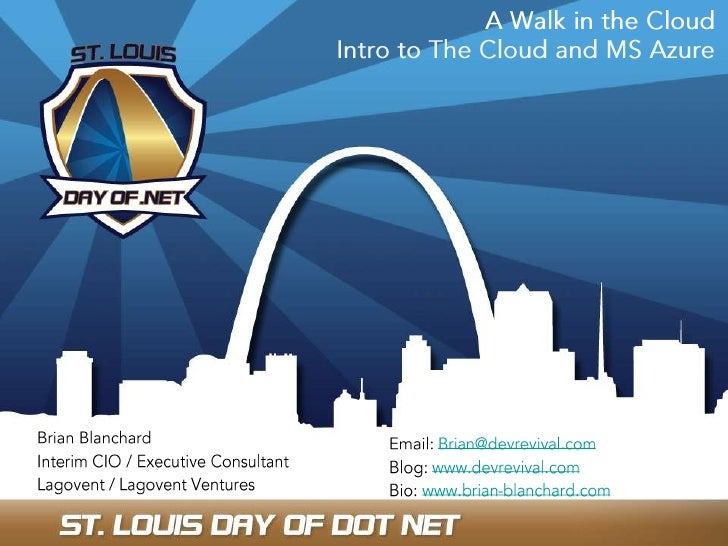 Cloud Intro - Saint Louis Day of Dot Net