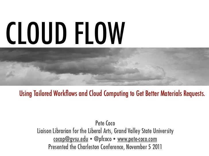 Cloudflow: Using Tailored Workflows and Cloud Computing to Get Better Materials Requests.