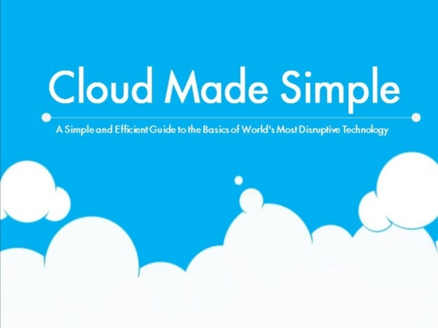 Cloud Computing Made Simple