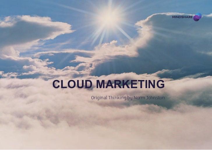 Cloud Marketing     Original Thinking by Norm Johnston