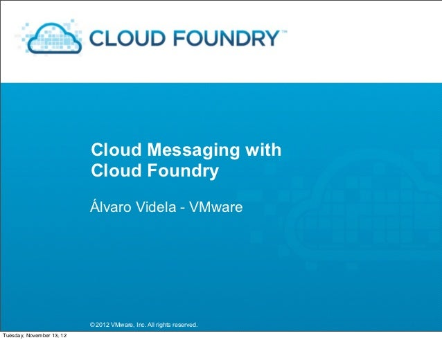 Cloud Messaging With Cloud Foundry