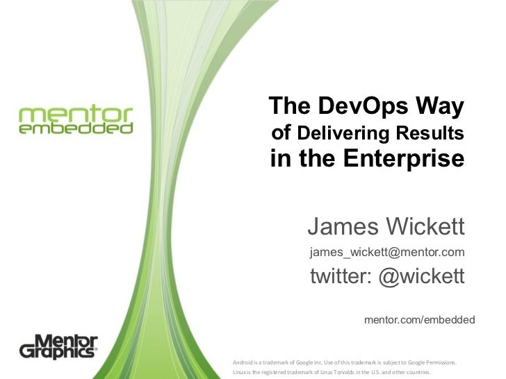 The DevOps Way                       of Delivering Results                      in the Enterprise                         ...