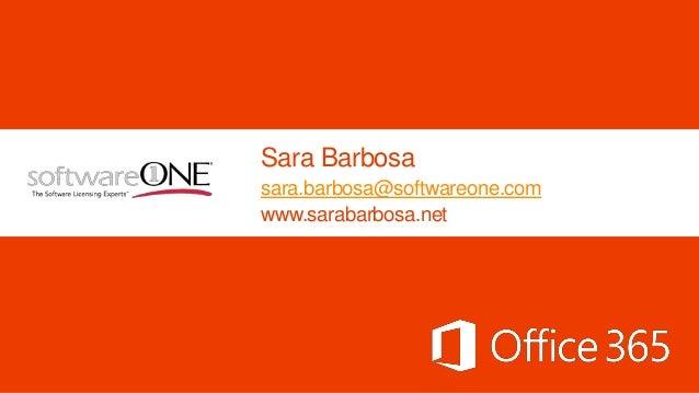 Sara Barbosa sara.barbosa@softwareone.com www.sarabarbosa.net
