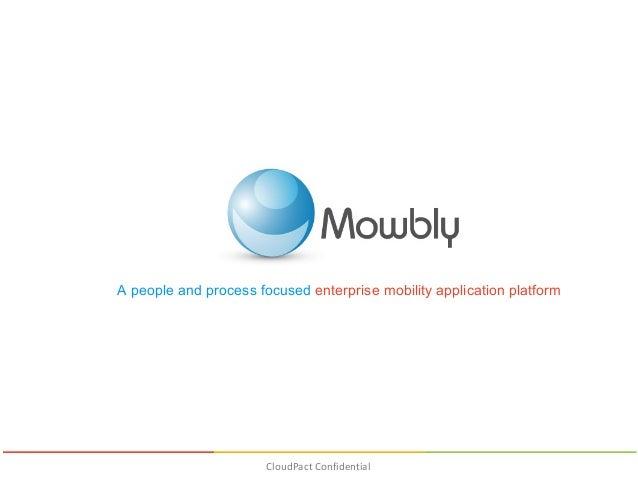 Mowbly Enterprise Mobility Platform