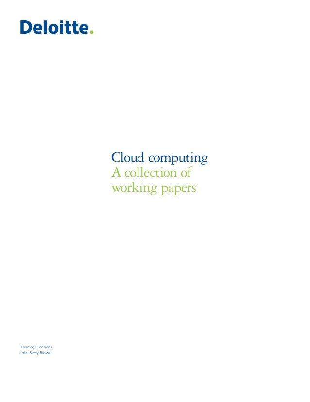 Thomas B WinansJohn Seely BrownCloud computingA collection ofworking papers