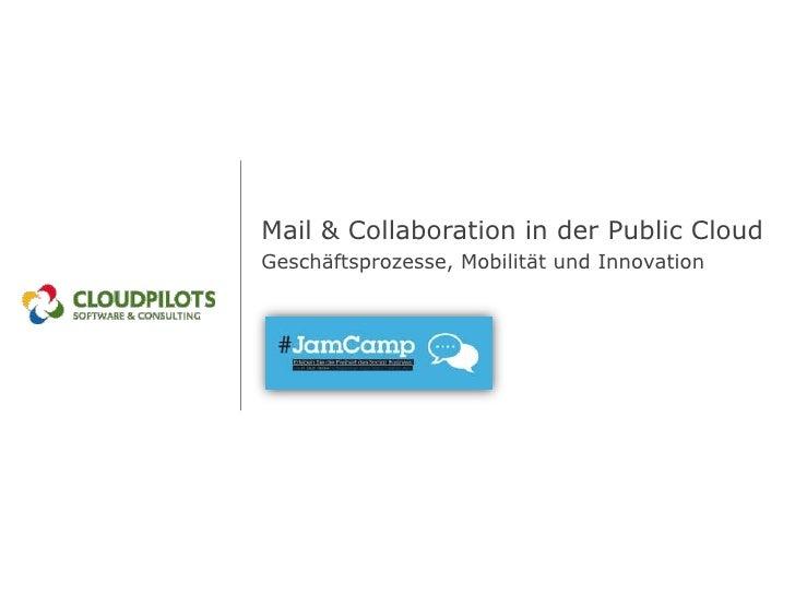 Mail & Collaboration in der Public CloudGeschäftsprozesse, Mobilität und Innovation