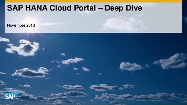 SAP HANA Cloud Portal – Deep Dive November 2013