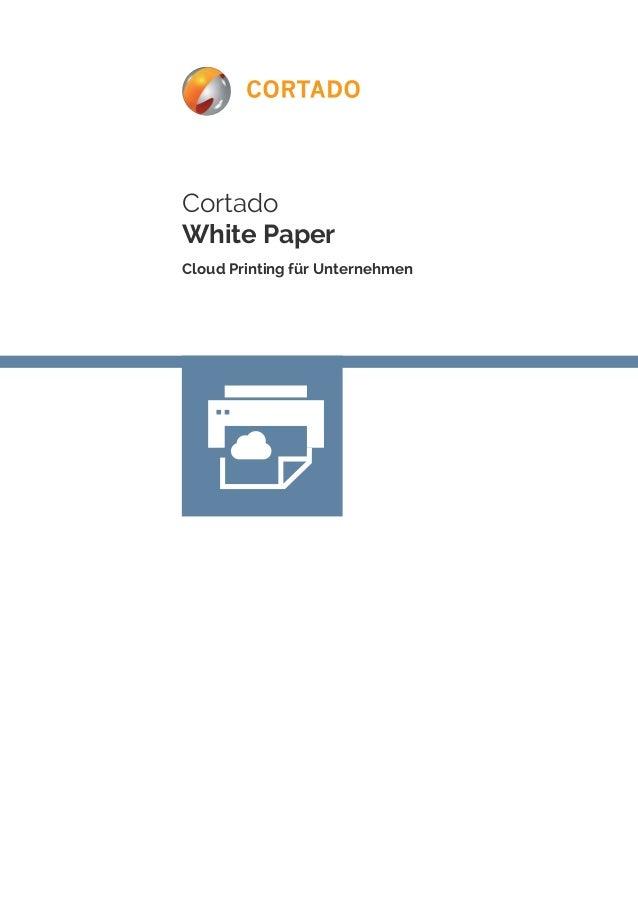 Cortado  White Paper  Cloud Printing für Unternehmen