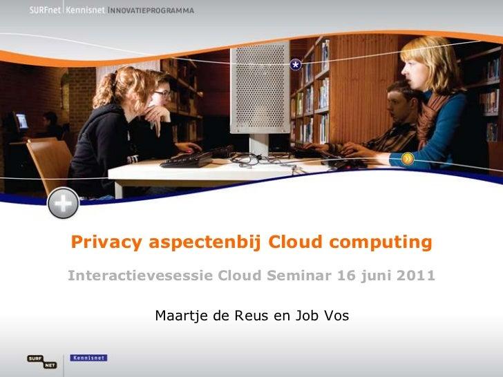 Privacy aspecten bij cloud computing