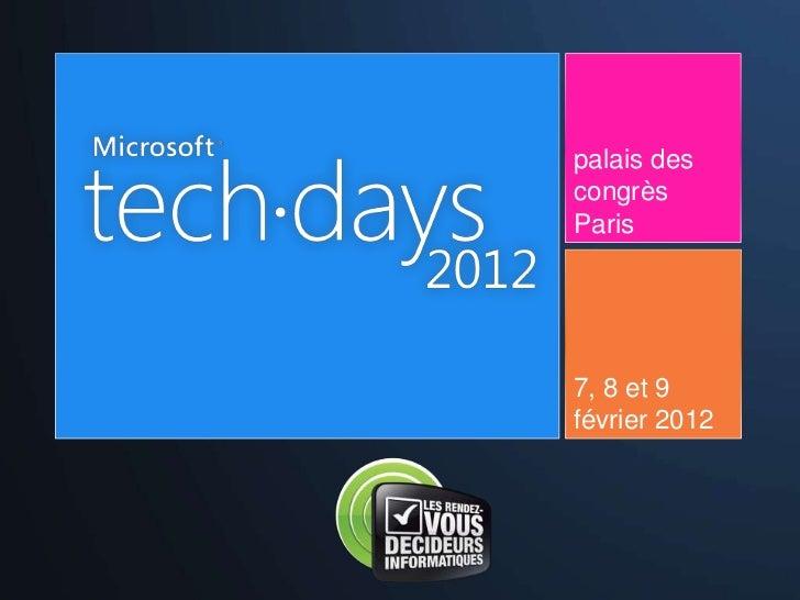 Cloud prive cloud public pourquoi choisir tech days 2012 rdi