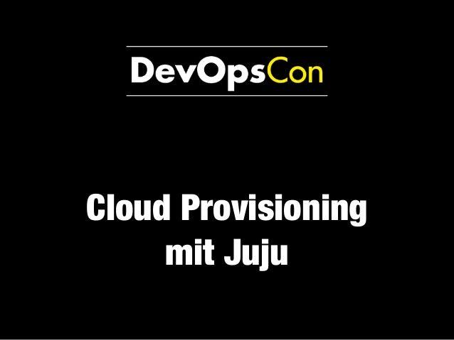 Cloud Provisioning mit Juju