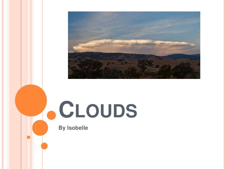 Clouds<br />By Isobelle<br />