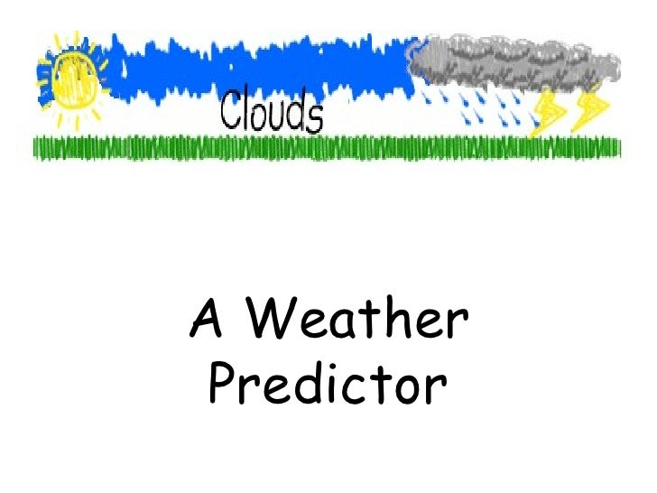 A Weather Predictor