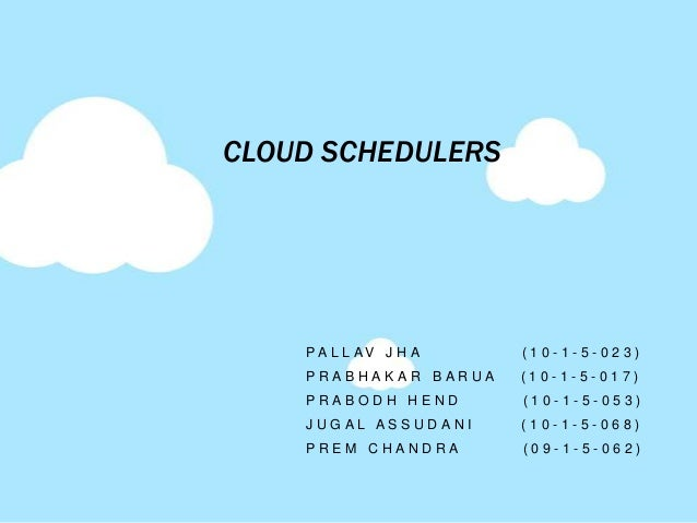 Cloud schedulers and Scheduling in Hadoop