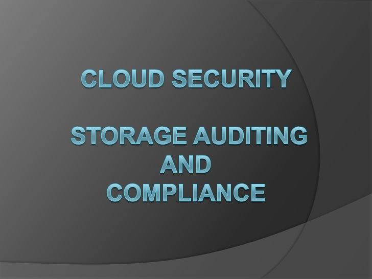 Cloud security - Auditing and Compliance