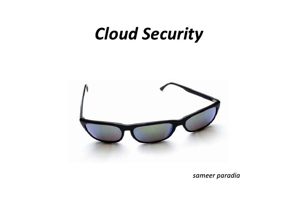 CloudSecurityCloud Security            sameerparadia            sameer paradia