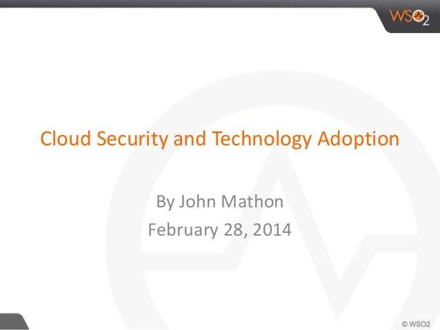 Cloud security and cloud adoption   public