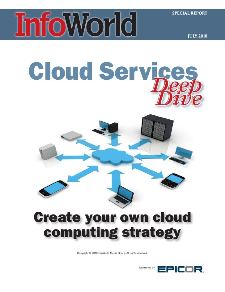Cloud services deep dive infoworld july 2010