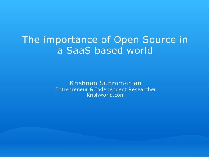 The importance of Open Source in a SaaS based world