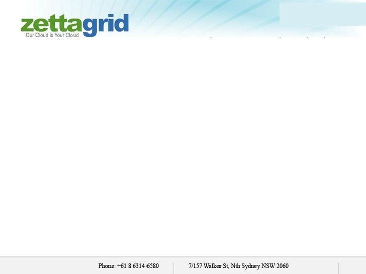 Zettagrid – Providing You Complete Cloud Solutions    for All Your Cloud Computing Services NeedsZettagrid, Australia's le...
