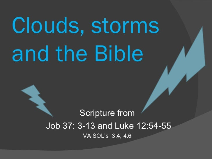 Clouds, storms and the bible 2
