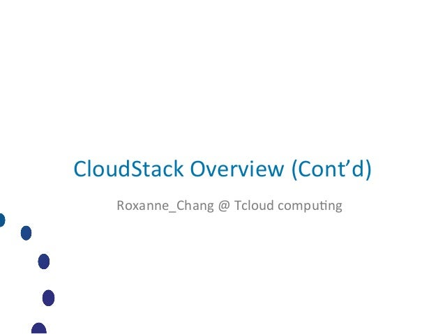 2012 CloudStack Design Camp in Taiwan--- CloudStack Overview-2